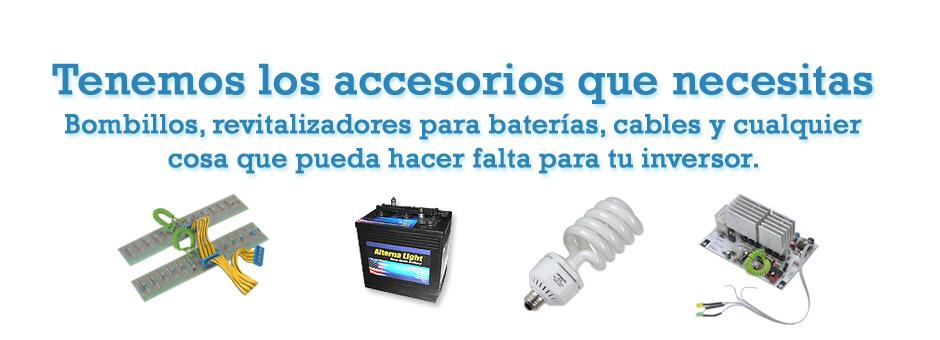 Tenemos los accesorios que necesitas, bombillos, revitalizadores para baterías, cables y cualquier cosa que pueda hacer falta para tu inversor