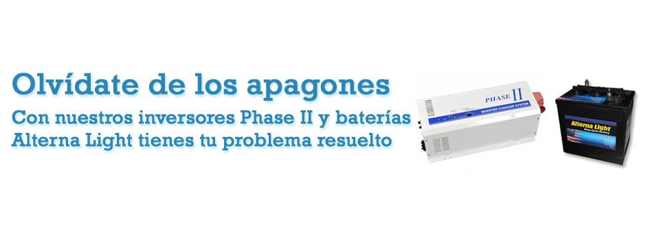 Olvídate de los apagones, con nuestros inversores Phase II y baterías Alterna Light tienes tu problema resuelto